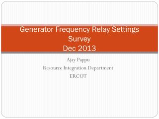 Generator Frequency Relay Settings Survey Dec 2013