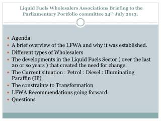 Agenda A  brief overview of the LFWA and why it was established.  Different types of Wholesalers