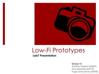 Low- Fi  Prototypes