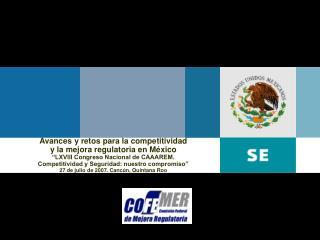 Avances y retos para la competitividad y la mejora regulatoria en México
