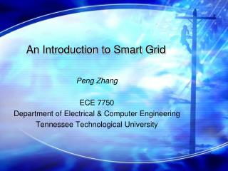 An Introduction to Smart Grid