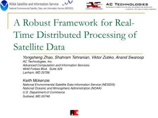 A Robust Framework for Real-Time Distributed Processing of Satellite Data