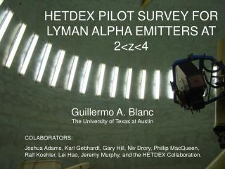 HETDEX PILOT SURVEY FOR LYMAN ALPHA EMITTERS AT 2<z<4