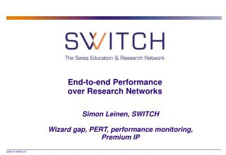 End-to-end Performance over Research Networks