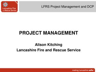 LFRS Project Management and DCP