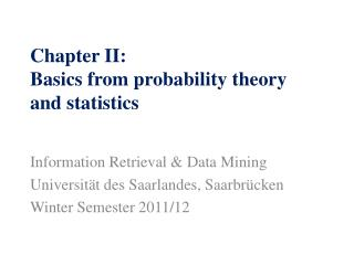 Chapter II: Basics from probability theory and statistics