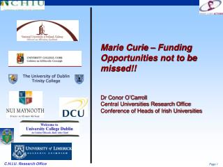 Marie Curie � Funding Opportunities not to be missed!!  Dr Conor O�Carroll