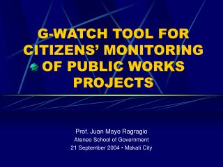 G-WATCH TOOL FOR CITIZENS' MONITORING OF PUBLIC WORKS PROJECTS