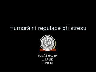 Humorální regulace při stresu