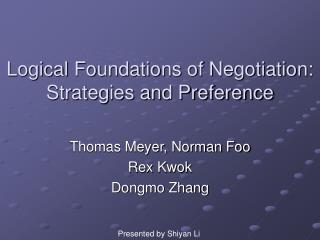 Logical Foundations of Negotiation: Strategies and Preference