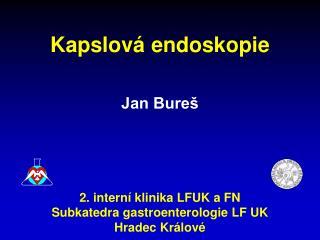 Kapslová endoskopie Jan Bureš