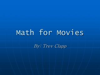 Math for Movies