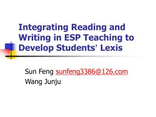 Integrating Reading and Writing in ESP Teaching to Develop Students '  Lexis