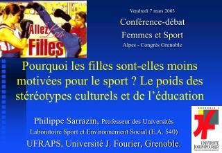 Vendredi 7 mars 2003 Conférence-débat  Femmes et Sport Alpes - Congrès Grenoble