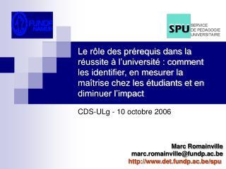 Marc Romainville marc.romainville@fundp.ac.be det.fundp.ac.be/spu