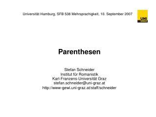 Universität Hamburg, SFB 538 Mehrsprachigkeit, 10. September 2007