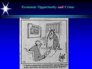 Economic Opportunity  and  Crime