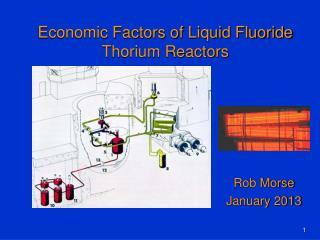 Economic Factors of Liquid Fluoride Thorium Reactors