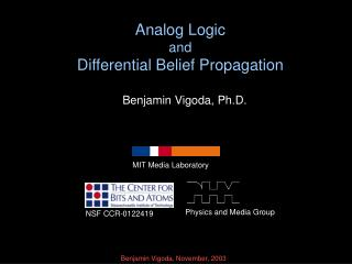 Analog Logic and Differential Belief Propagation