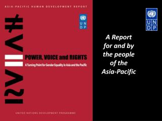A Report for and by the people of the  Asia-Pacific
