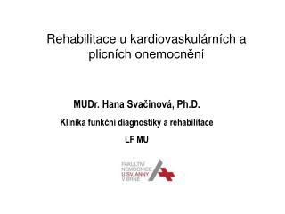 Rehabilitace u kardiovaskulárních a plicních onemocněn í