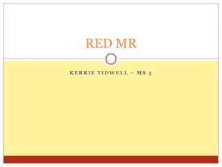 RED MR