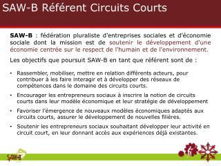 SAW-B R éférent Circuits Courts