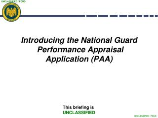 Introducing the National Guard  Performance Appraisal  Application PAA