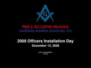 F REE &  A CCEPTED  M ASONS GARDENA-MONETA LODGE NO. 372