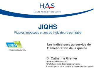 JIQHS Figures imposées et autres indicateurs partagés
