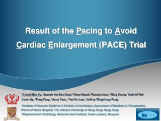 Result of the Pacing to Avoid Cardiac Enlargement PACE Trial