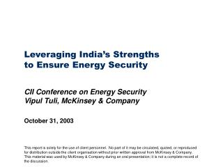 Leveraging India�s Strengths to Ensure Energy Security