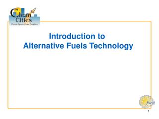 Introduction to  Alternative Fuels Technology