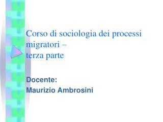 Corso di sociologia dei processi migratori � terza parte