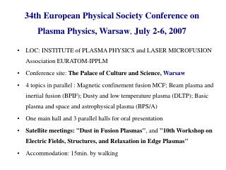 34 th European Physical Society Conference on Plasma Physics, Warsaw ,  July 2-6, 2007