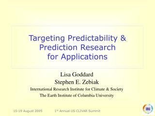 Targeting Predictability & Prediction Research  for Applications