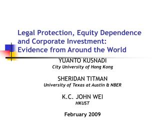 Legal Protection, Equity Dependence and Corporate Investment:  Evidence from Around the World