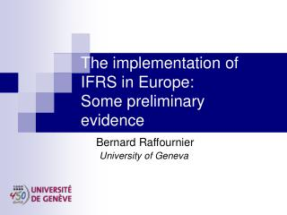 The implementation of IFRS in Europe: Some preliminary evidence