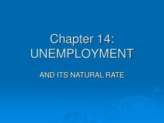 Chapter 14: UNEMPLOYMENT