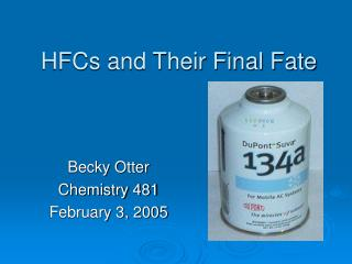 HFCs and Their Final Fate