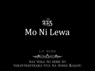 Noqu Kalou, nanumi au, Ke'u sese tu e na veikau; Kacivi au, me'u vakabau, Mo Ni lewa.