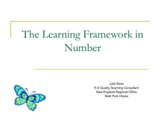 The Learning Framework in Number