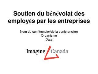 Soutien du b é n é volat des employ é s par les entreprises
