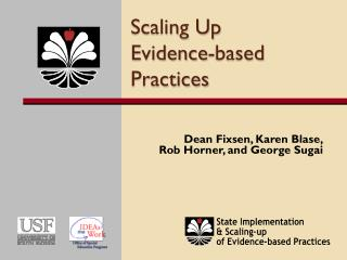 Scaling Up Evidence-based Practices
