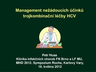 BOC, TVR - inhibitory  HCV NS3/4A  prote�zy