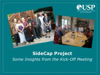 SideCap Project Some Insights from the Kick-Off Meeting