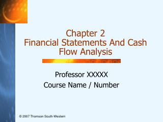 Chapter 2 Financial Statements And Cash Flow Analysis