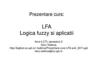 Prezentare curs: LFA Logica fuzzy si aplicatii