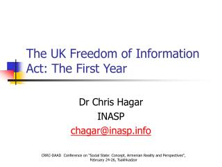 The UK Freedom of Information Act: The First Year