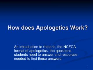 How does Apologetics Work?